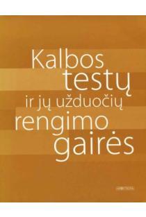 Kalbos testų ir jų užduočių rengimo gairės | Joana Pribušauskaitė, Loreta Vilkienė
