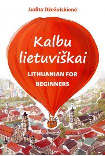 Kalbu lietuviškai | Judita Džežulskienė