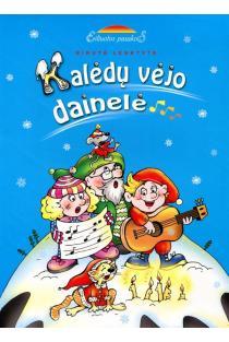 Eiliuotos pasakos. Kalėdų vėjo dainelė | Birutė Lenktytė-Masiliauskienė