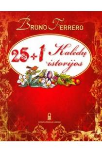 25 + 1 Kalėdų istorijos | Bruno Ferrero