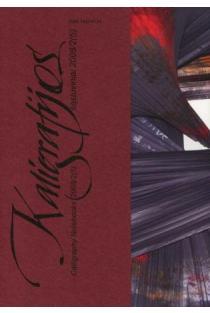 Kaligrafijos sąsiuviniai 2008, 2(5) | Algis Kliševičius, Kristina Jokubavičienė, Mindaugas Petrulis ir kt.
