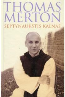 Septynaukštis kalnas | Thomas Merton