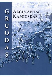 Gruodas | Algimantas Kaminskas