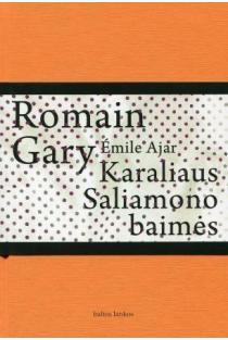 Karaliaus Saliamono baimės | Romain Gary