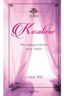 Ero. Karalienė | Luna Mei