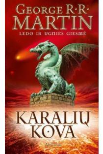 """Karalių kova. Ciklo """"Ledo ir ugnies giesmė"""" 2 knyga   George R. R. Martin"""