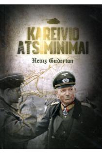 Kareivio atsiminimai | Heinz Guderian