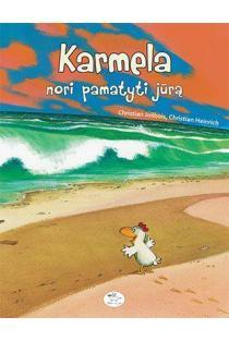 Karmela nori pamatyti jūrą | Christian Jolibois