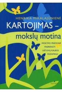 Kartojimas - mokslų motina | Henrika Mikalajūnienė