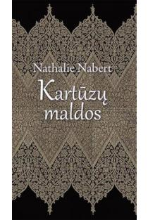 Kartūzų maldos | Nathalie Nabert