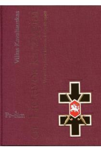 Lietuvos karžygiai. Vyties Kryžiaus kavalieriai (1918-1940), 5 dalis, Pr-Šim | Vilius Kavaliauskas