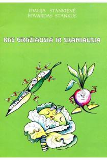 Kas gražiausia ir skaniausia | Idalija Stankienė, Edvardas Stankus