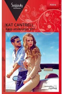 Kaip atsikratyti JO? (Aistra) | Kat Cantrell