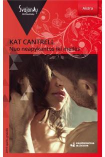 Nuo neapykantos iki meilės (Aistra) | Kat Cantrell