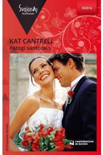 Patogi santuoka (Aistra) | Kat Cantrell