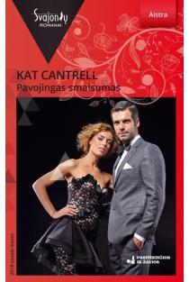Pavojingas smalsumas (Aistra) | Kat Cantrell