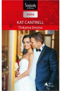 Tinkama žmona (Aistra) | Kat Cantrell