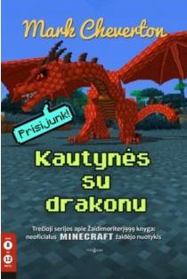Kautynės su drakonu (3-oji serijos apie Žaidimoriterį999 knyga) | Mark Cheverton