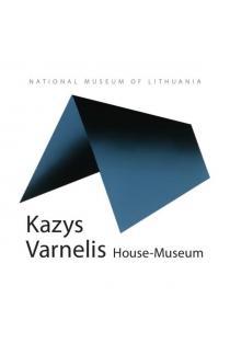 Kazys Varnelis House-Museum. A short guide to the museum | Sud. Daliutė Ivanauskaitė, Aistė Bimbirytė-Mackevičienė