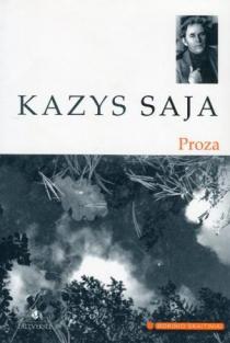 Kazys Saja. Proza (Mokinio skaitiniai) | Kazys Saja