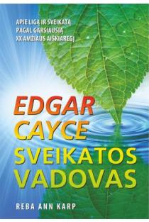 Sveikatos vadovas | Edgar Cayce