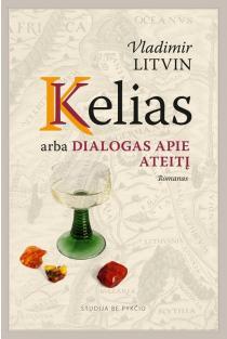 Kelias, arba Dialogas apie ateitį | Vladimir Litvin