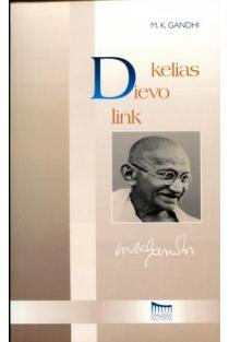 Kelias Dievo link | Mahatma Gandhi