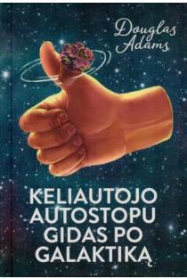 Keliautojo autostopu gidas po galaktiką | Douglas Adams