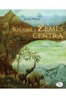 Kelionė į Žemės centrą | Jules Verne (Žiulis Vernas)