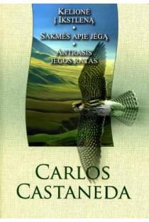 Kelionė į Ikstleną. Sakmės apie jėgą. Antrasis jėgos žiedas | Carlos Castaneda