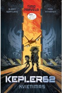 Kepler 62: Kvietimas   Timo Parvela, Bjorn Sortland