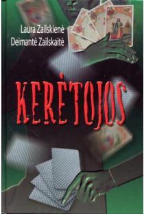 Kerėtojos, 1 dalis | Laura Zailskienė, Deimantė Zailskaitė