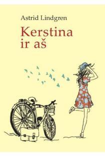 Kerstina ir aš   Astrid Lindgren