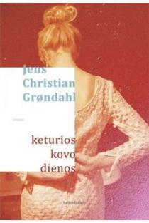 Keturios kovo dienos | Jens Christian Grondahl