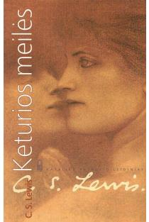 Keturios meilės | C. S. Lewis