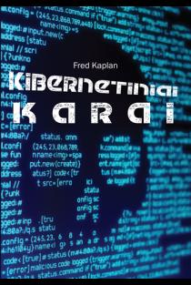 Kibernetiniai karai | Fred Kaplan