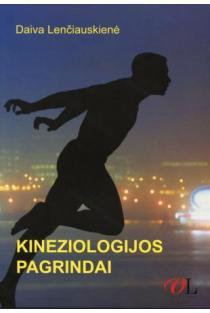 Kineziologijos pagrindai | Daiva Lenčiauskienė