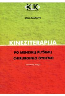 Kineziterapija po meniškų plyšimų chirurginio gydymo | Daiva Kaunaitė