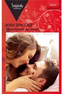 Išbandymas jausmais (Aistra) | Kira Sinclair