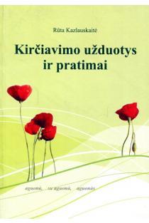 Kirčiavimo užduotys ir pratimai | Rūta Kazlauskaitė