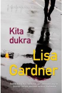 Kita dukra | Lisa Gardner