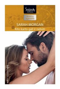 Kito karto gali ir nebūti (Jausmų egzotika) | Sarah Morgan