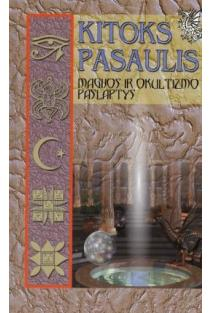 Kitoks pasaulis. Magijos ir okultizmo paslaptys |