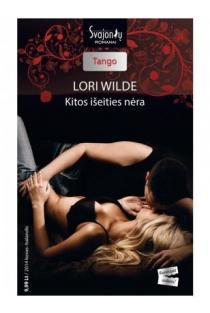 Kitos išeities nėra (Tango)   Lori Wilde