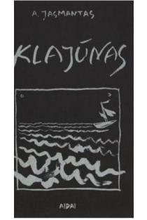 Klajūnas | Antanas Jasmantas