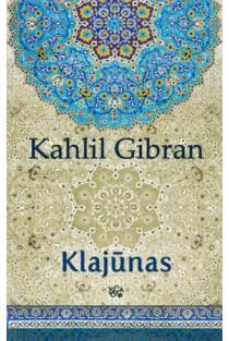 Klajūnas | Kahlil Gibran