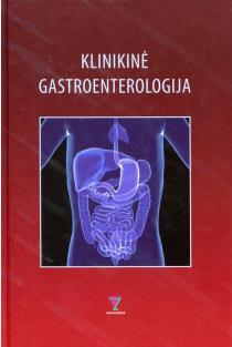 Klinikinė gastroenterologija (4-oji pataisyta ir papildyta laida)   Kęstutis Adamonis, Danutė Bierontienė, Goda Denapienė ir kt.