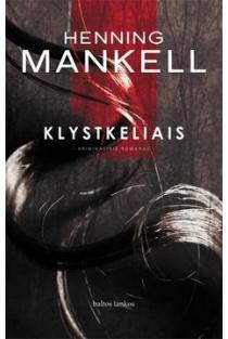 Klystkeliais | Henning Mankell