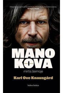 Mano kova. Mirtis šeimoje | Karl Ove Knausgard
