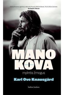 Mano kova 2. Mylintis žmogus | Karl Ove Knausgard
